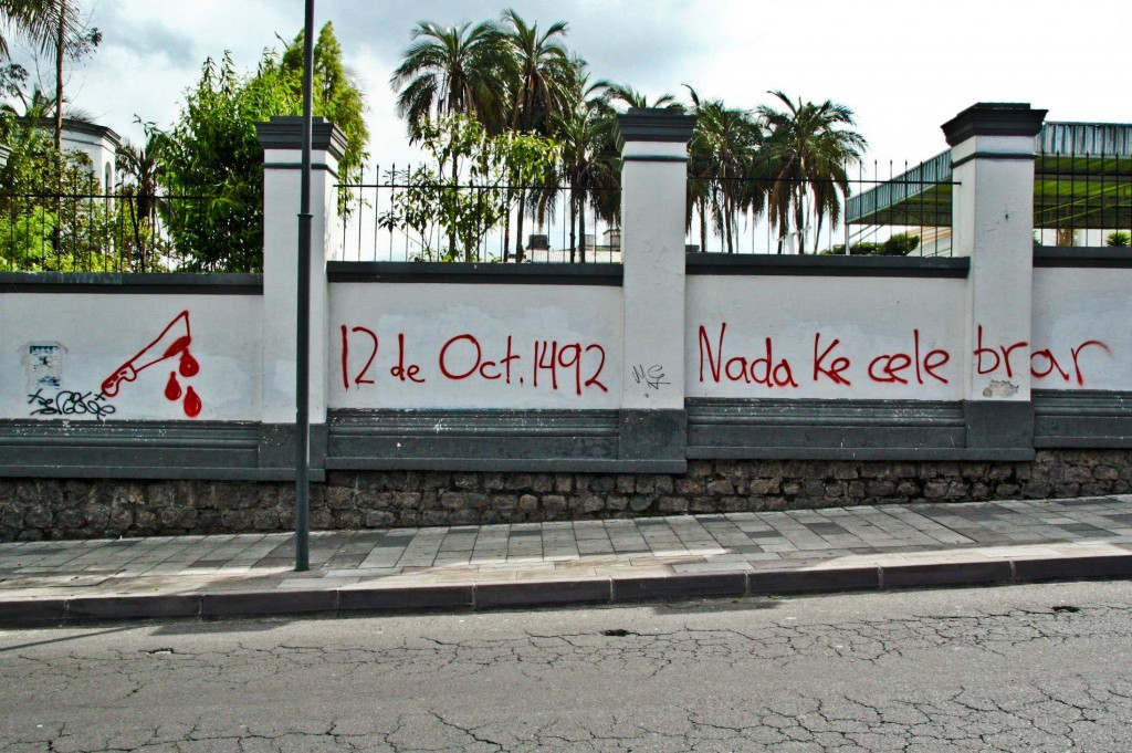 Latin America Travel Photography by Jamie Killen: Anti-Christopher Columbus Graffiti Quito Ecuador